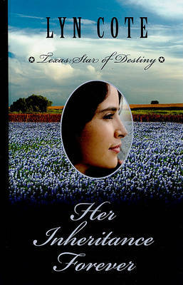 Her Inheritance Forever by Lyn Cote