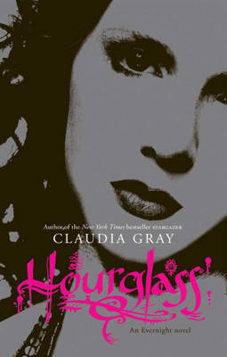 Hourglass (Evernight #3) by Claudia Gray