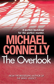 The Overlook (Harry Bosch #13) by Michael Connelly
