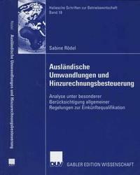 Auslandische Umwandlungen Und Hinzurechnungsbesteuerung by Sabine R Del
