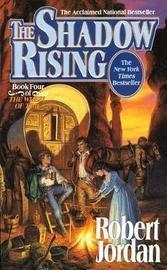 Shadow Rising:Wheel of Time (Pb by Robert Jordan