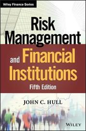 Risk Management and Financial Institutions by John Hull