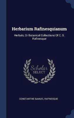 Herbarium Rafinesquianum by Constantine Samuel Rafinesque