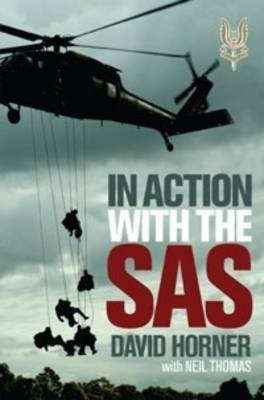 In Action with the SAS by David Sanford Horner
