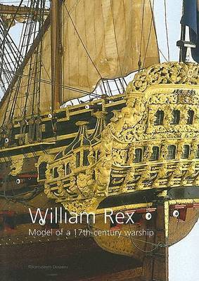 The William Rex, a Ship Model by Ab Hoving