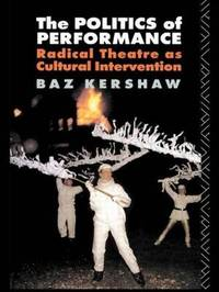 The Politics of Performance by Baz Kershaw image