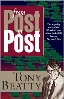 From Post to Post by Bernard Anthony Beatty image
