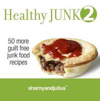Healthy Junk 2 by Julius Kieser