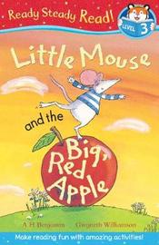 Little Mouse and the Big Red Apple by A.H. Benjamin