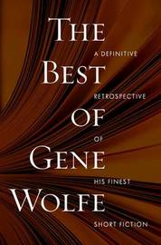 The Best of Gene Wolfe by Gene Wolfe image