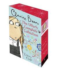 Clarice Bean: The Utterly Complete Collection by Lauren Child