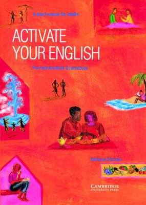 Activate your English Pre-intermediate Coursebook: A Short Course for Adults: Pre-intermediate by Barbara Sinclair