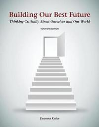 Building Our Best Future by Deanna Kuhn