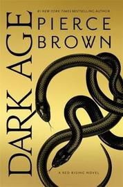 Dark Age by Pierce Brown