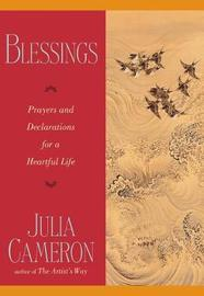 Blessing Prayers for Declaration by Julia Cameron
