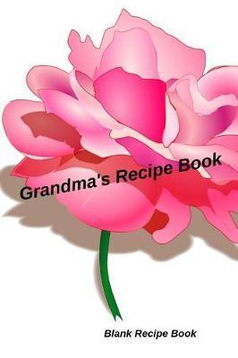 Grandma's Recipe Book by Smithfield Press