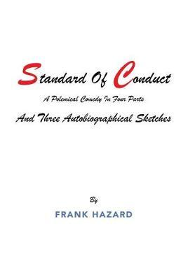 Standard of Conduct and Three Autobiographical Sketches by Frank Hazard image