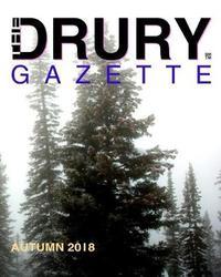 The Drury Gazette Autumn 2018 by Drury Gazette