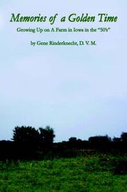 Memories of a Golden Time by Gene Rinderknecht