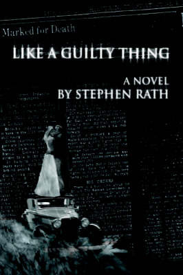Like a Guilty Thing by Stephen Rath image