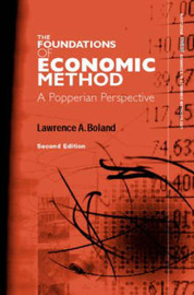 Foundations of Economic Method by Lawrence A Boland