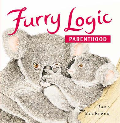 Furry Logic: Parenthood by Jane Seabrook