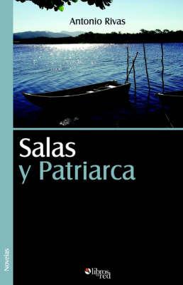Salas y Patriarca by Antonio Rivas