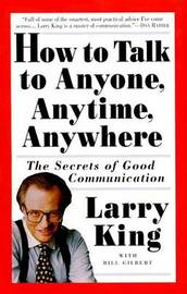 How To Talk To Anyone by Larry King