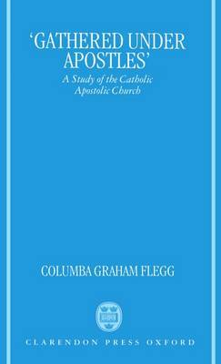 'Gathered Under Apostles' by Columba Graham Flegg