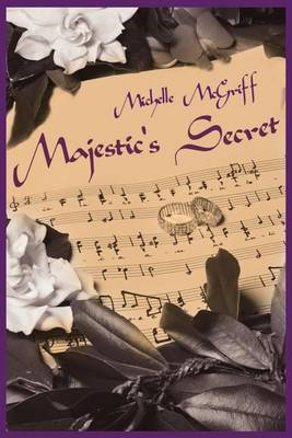 Majestic's Secret by Michelle McGriff