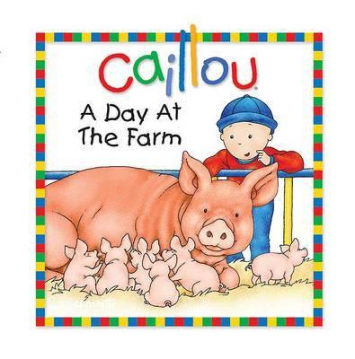 A Day at the Farm by Joceline Sanschagrin