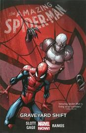 Amazing Spider-man Volume 4: Graveyard Shift Tpb by Dan Slott