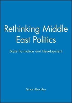 Rethinking Middle East Politics by Simon Bromley image