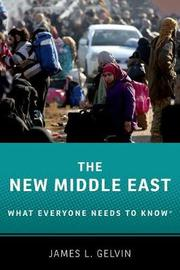 The New Middle East by James L Gelvin image