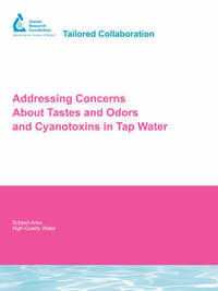 Addressing Concerns About Tastes and Odors and Cyanotoxins in Tap Water by Randy Gottler image
