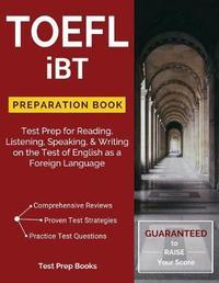 TOEFL IBT Preparation Book by Toefl Test Preparation Team image