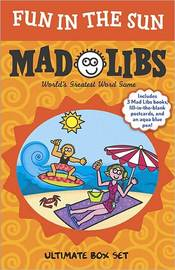 Fun in the Sun Mad Libs: Ultimate Box Set by Leonard Stern