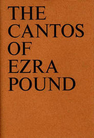 The Cantos of Ezra Pound by Ezra Pound