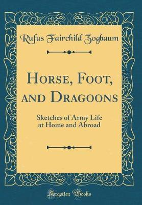 Horse, Foot, and Dragoons by Rufus Fairchild Zogbaum image