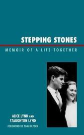 Stepping Stones by Staughton Lynd image