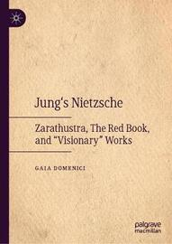 Jung's Nietzsche by Gaia Domenici