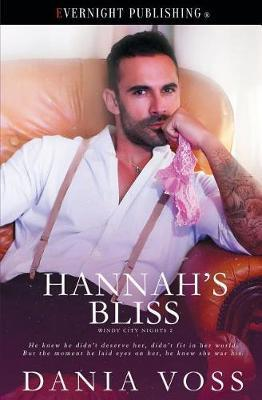 Hannah's Bliss by Dania Voss
