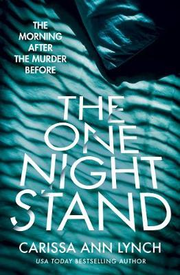 The One Night Stand by Carissa Ann Lynch