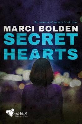Secret Hearts by Marci Bolden