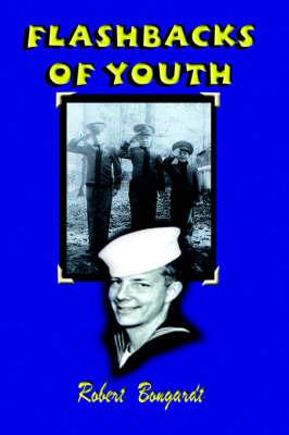 Flashbacks of Youth by Robert Bongardt image