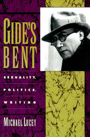 Gide's Bent by Michael Lucey image
