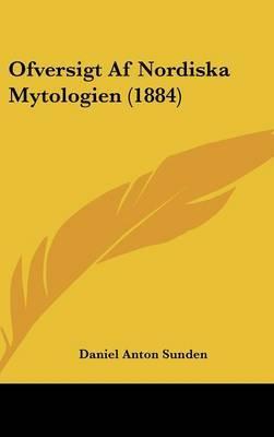 Ofversigt AF Nordiska Mytologien (1884) by Daniel Anton Sunden image