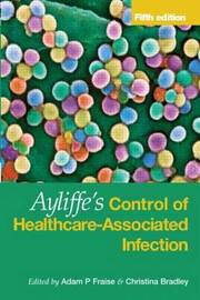 Ayliffe's Control of Healthcare-Associated Infection image