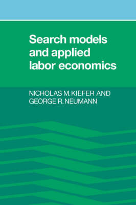 Search Models and Applied Labor Economics by Nicholas M. Kiefer