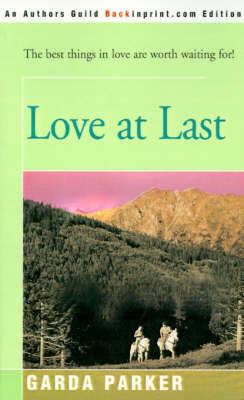Love at Last by Garda Parker